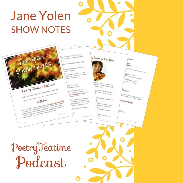 Jane Yolen Show Notes - Poetry Teatime Podcast